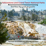 Great Gear: New guidebook helps first-time visitors to Yellowstone and Grand Teton National Parks