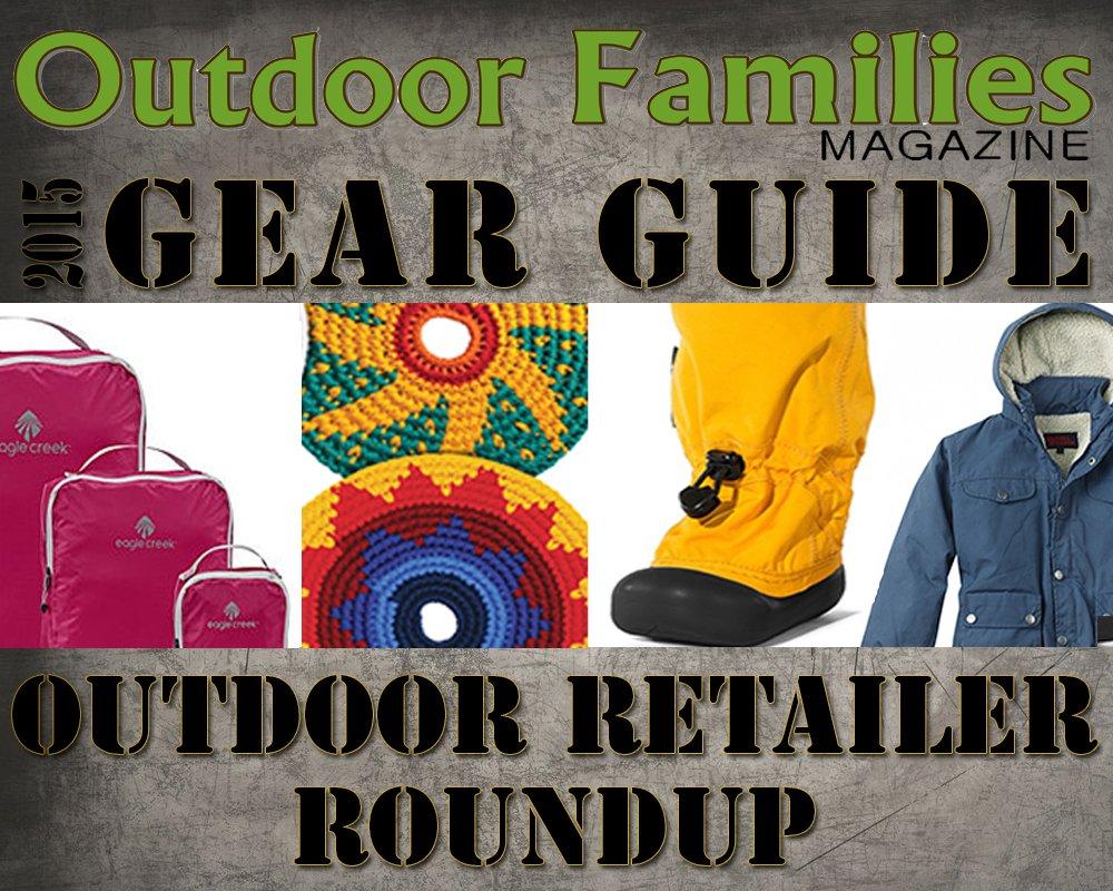 outdoor retailer 2015 gear guide